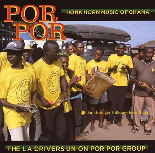 La Drivers Union Group Por Por Honk Horn Music Of Gh