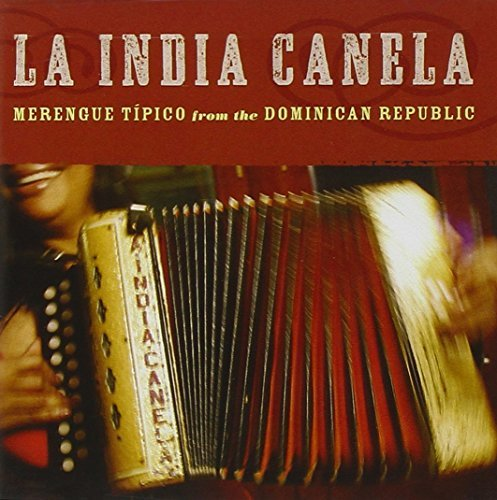 La India Canela Merengue Tipico From The Domin