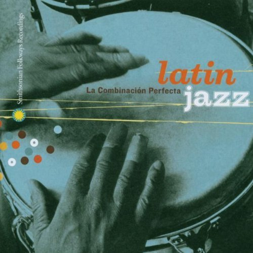 Latin Jazz La Combinaction Per Latin Jazz La Combinaction Per Gonzalez Sanchez Puente Valdes Shearing Irakere