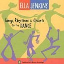 Ella Jenkins Songs Rhythms & Chants For The