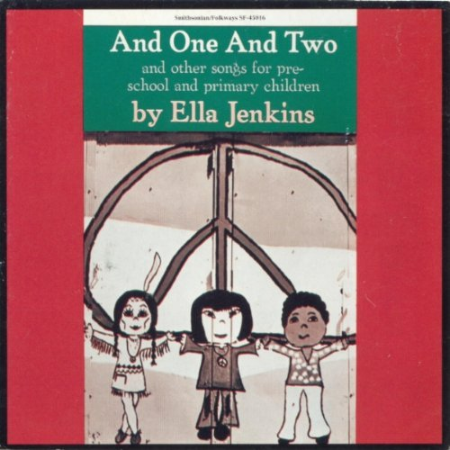 Ella Jenkins And One & Two