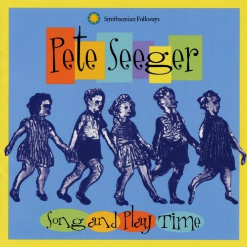 Seeger Pete Song & Play Time