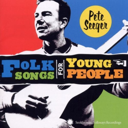 Pete Seeger Folk Songs For Young People