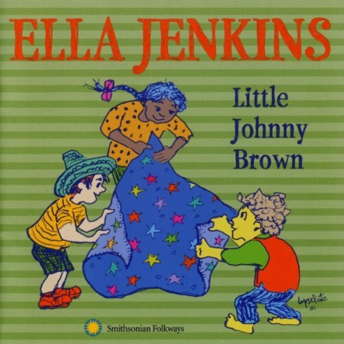 Ella Jenkins Little Johnny Brown & Other So