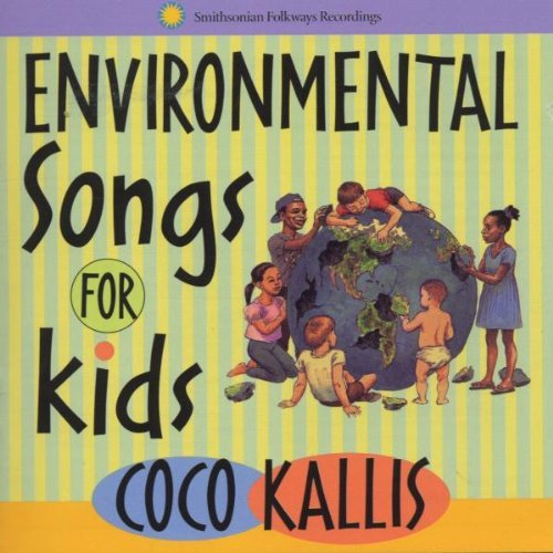 Coco Kallis Environmental Songs For Kids Hdcd