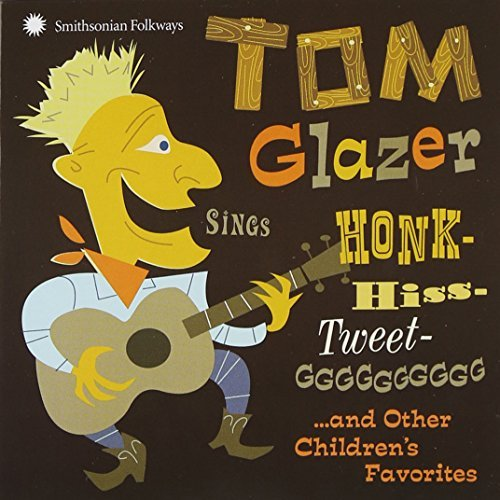 Tom Glazer Tom Glazer Sings Honk Hiss Twe