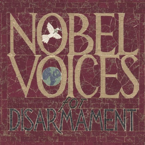 Nobal Voices For Disarmament Nobal Voices For Disarmament
