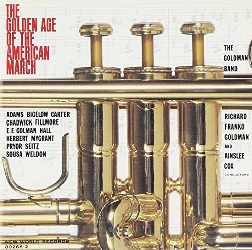 Goldman Band Golden Age Of The American