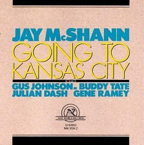 Jay Mcshann Going To Kansas City