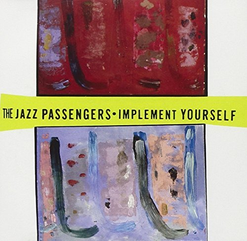 Jazz Passengers Implement Yourself
