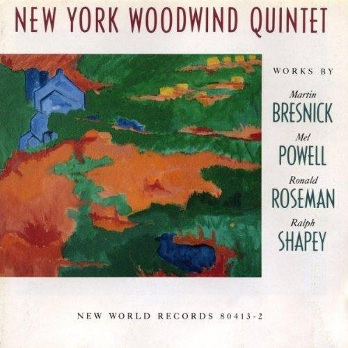 Bresnick Powell Roseman Shapey Chamber Works New York Ww Qnt