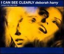 Deborah Harry I Can See Clearly