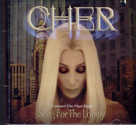 Cher Song For The Lonely