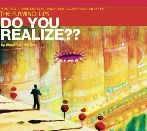 Flaming Lips Do You Realize? Pt. 2 Import Gbr