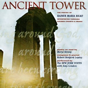 Robert Lepley Ancient Tower New York Voices Streep London