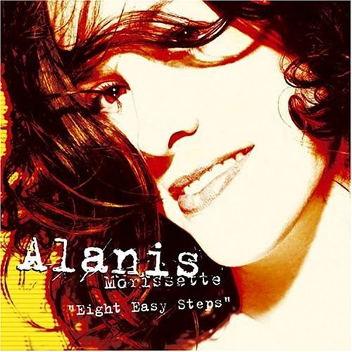 Alanis Morissette Eight Easy Steps Eight Easy Steps