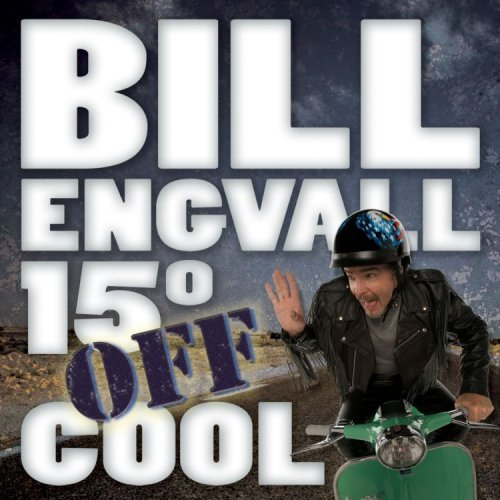 Bill Engvall 15' Off Cool