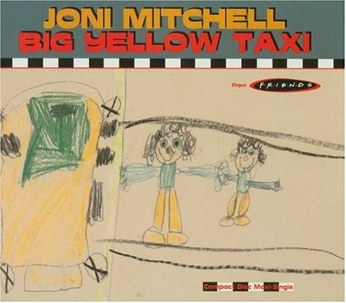 Joni Mitchell Big Yello Taxi