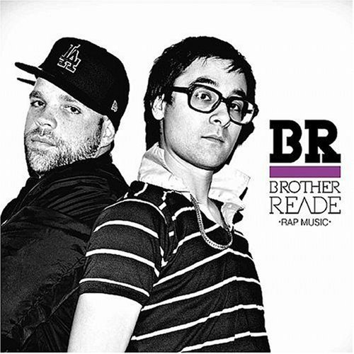 Brother Reade Rap Music Explicit Version