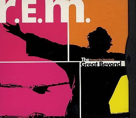 R.E.M. Great Beyond B W One I Love