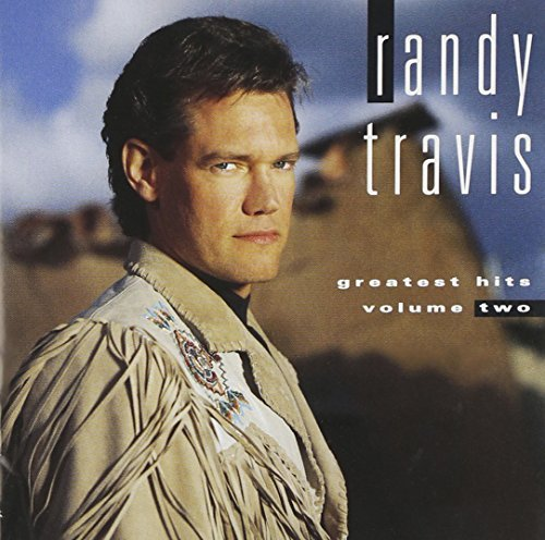 Randy Travis Vol. 2 Greatest Hits