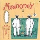 Mudhoney Piece Of Cake