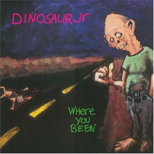 Dinosaur Jr. Where You Been