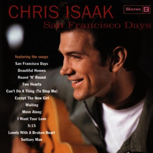 Chris Isaak San Francisco Days