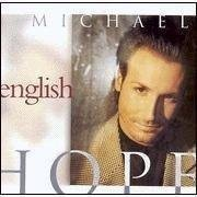 Michael English Hope
