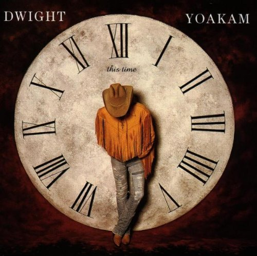 Dwight Yoakam This Time