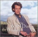Randy Travis Wind In The Wire