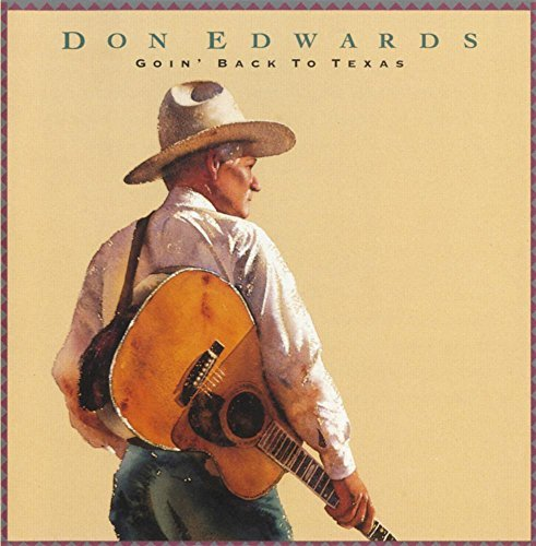 Don Edwards Goin' Back To Texas CD R