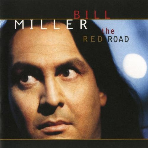 Bill Miller Red Road CD R