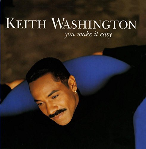 Keith Washington You Make It Easy CD R