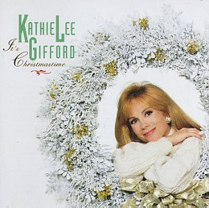 Kathie Lee Gifford It's Christmas Time