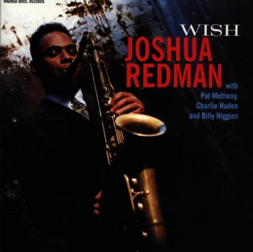 Joshua Redman Wish