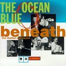 Ocean Blue Beneath The Rhythm & Sound