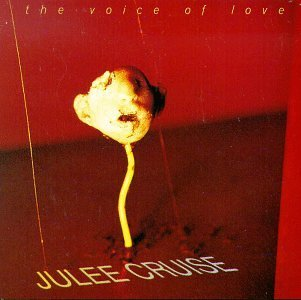 Julee Cruise Voice Of Love