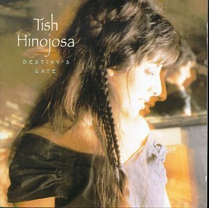 Tish Hinojosa Destiny's Gate CD R