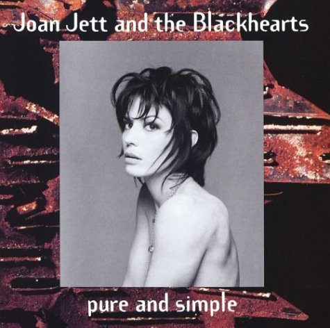 Joan Jett & The Blackhearts Pure & Simple