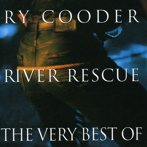 Ry Cooder River Rescue Very Best Of Ry C Import Eu