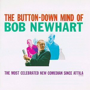 Bob Newhart Button Down Mind Of