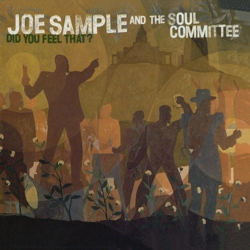 Joe & Soul Committee Sample Did You Feel That?