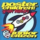 Poster Children Junior Citizen
