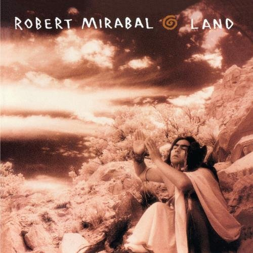 Robert Mirabal Land CD R