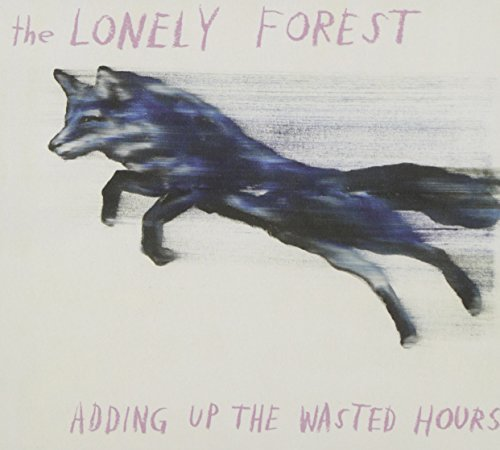 Lonely Forest Adding Up The Wasted Hours