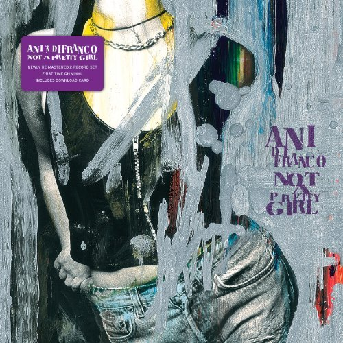 Ani Difranco Not A Pretty Girl