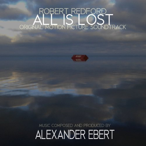 Alexander Ebert All Is Lost Ost