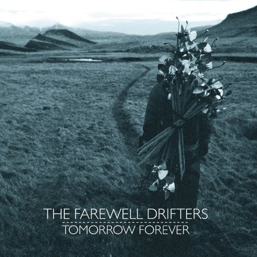 Farewell Drifters Tomorrow Forever