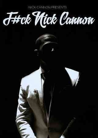F#ck Nick Cannon Cannon Nick Explicit Version